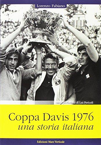 Coppa Davis 1976. Una storia italiana (Uomini e sogni) por Lorenzo Fabiano