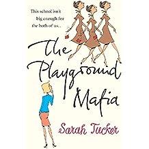 The Playground Mafia