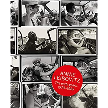 Annie Leibovitz: The Early Years, 1970 1983