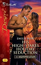 His High-Stakes Holiday Seduction (Silhouette Desire) by Emilie Rose (2009-11-10)