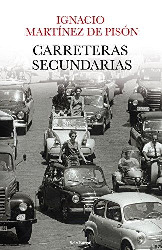Carreteras secundarias (Volumen independiente nº 1)