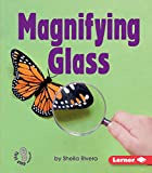 Magnifying Glass (First Step Nonfiction Simple Tools)