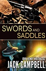 Swords and Saddles by Jack Campbell (2016-06-16)