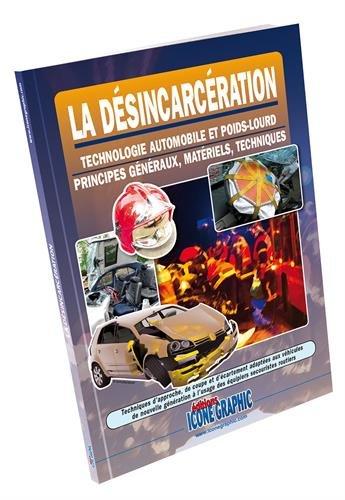La désincarcération par Icone Graphic