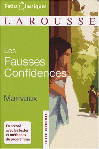 Les fausses confidences par Pierre de Marivaux