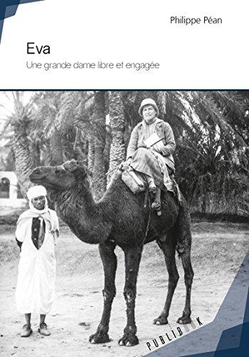 Eva: Une grande dame libre et engagée (French Edition)