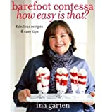 [( By Garten, Ina( Author )Barefoot Contessa How Easy Is That?: Fabulous Recipes & Easy Tips Hardcover Oct- 26-2010 )]