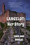Lancelot: Her Story (English Edition)