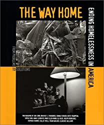 The Way Home: Ending Homelessness in America by Nan Roman (1999-12-01)