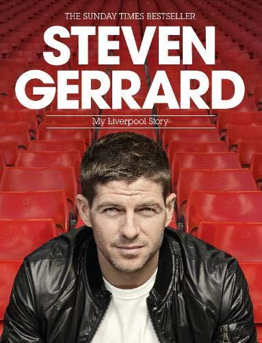 Steven Gerrard: My Liverpool Story (Campbell and Carter) por Steven Gerrard