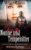 Die Nonne und der Tempelritter - Frank Fabian