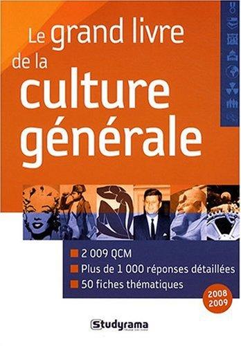 Grand Livre de la Culture Generale, 2edt (le)