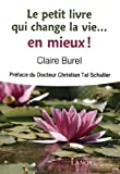 Le petit livre qui change la vie. En mieux !