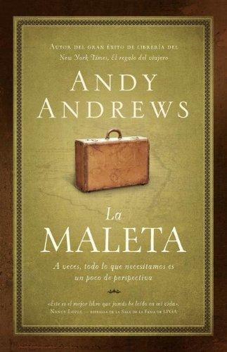 Portada del libro La Maleta: A Veces, Todo Lo Que Necesitamos Es un Poco de Perspectiva = The Suitcase