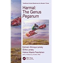 Harmal: The Genus Peganum (Traditional Herbal Medicines for Modern Times)