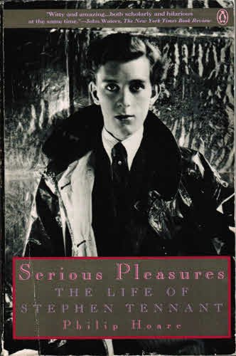 Serious Pleasures: Life of Stephen Tennant