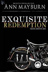 Exquisite Redemption (Iron Horse MC Book 3)