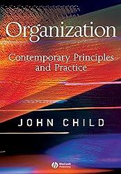 Organization: Contemporary Principles and Practice
