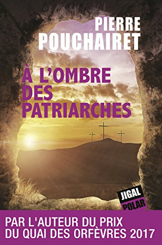 A l'ombre des patriarches: Polar politique