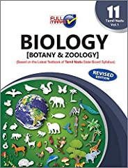 Biology (Botany and Zoology) (Based on The Latest Textbook of Tamil Nadu State Oard Syllabus) Class 11