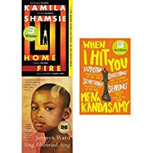 Home fire, sing unburied sing and when i hit you 3 books collection set