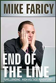 End Of The Line by [Faricy, Mike]