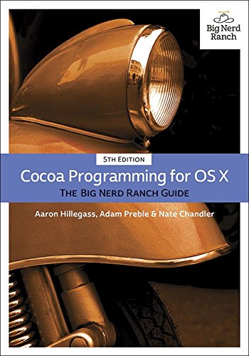 cocoa-programming-for-os-x-the-big-nerd-ranch-guide-big-nerd-ranch-guides
