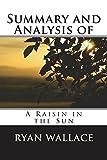 Summary and Analysis of A Raisin in the Sun