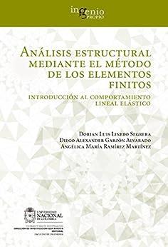 Análisis estructural mediante el método de los elementos