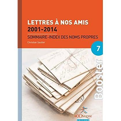 Lettres à nos amis 2001-2014 : Sommaire - index des noms propres (Booster Politiques économiques)