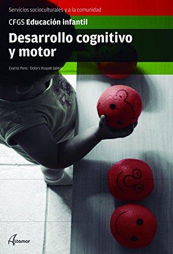 Desarrollo cognitivo y motor (CFGS EDUCACIÓN INFANTIL)