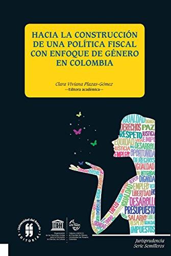 Hacia la construcción de una política fiscal con enfoque de género (Facultad de Jurisprudencia, Serie Semilleros nº 2)