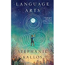Language Arts: A Novel (English Edition)