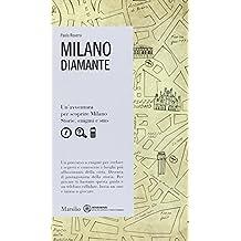 Milano. Diamante