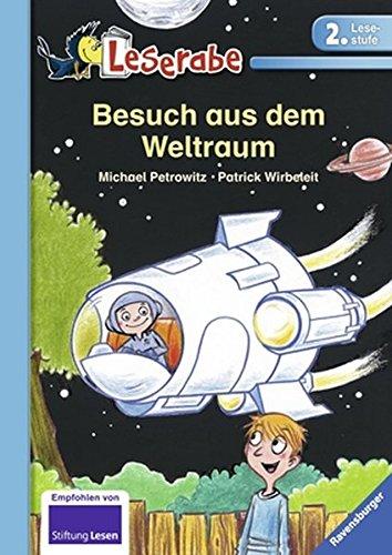 Besuch aus dem Weltraum (Leserabe - 2. (Kinder Raumanzüge)