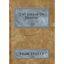 The Chain Of Destiny (English Edition)
