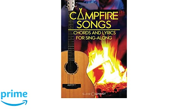 Campfire Songs Chords and Lyrics for Sing-Along Classics: Amazon.co ...