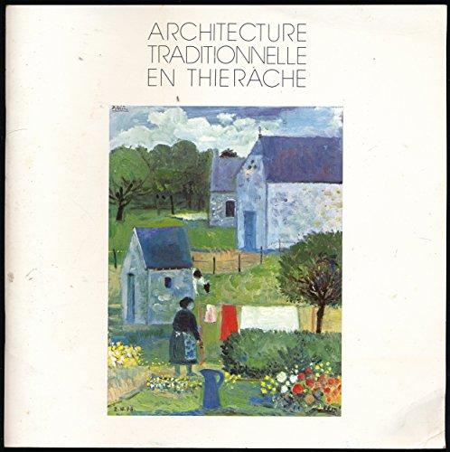 L'Architecture traditionnelle en Thiérache par  d'urbanisme et de l'environnement Conseil d'architecture, Syndicat mixte pour le développement de la Thiérache (Broché)