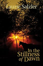 In the Stillness of Dawn (English Edition)