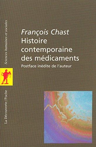 Histoire contemporaine des médicaments par François Chast