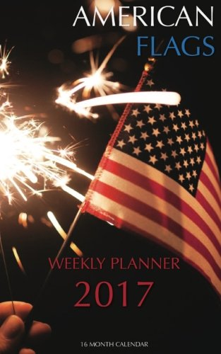 american-flags-weekly-planner-2017-16-month-calendar