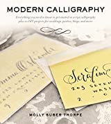 Modern Calligraphy: Everything You Need to Know to Get Started in Script Calligraphy (English Edition)
