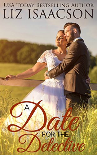 A Date for the Detective: A Fuller Family Novel (Brush Creek Brides Book 10) (English Edition)