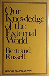 Our Knowledge of the External World by Bertrand Russell (1926-12-30)