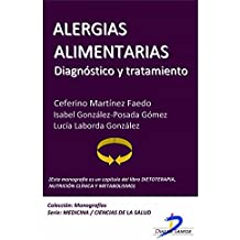 Alergias alimentarias (Este capítulo pertenece al libro Dietoterapia, nutrición clínica y metabolismo): 1