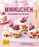 Minikuchen: Kuchenglück auf die Hand