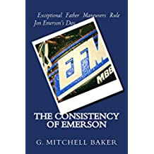 The Consistency of Emerson (English Edition)