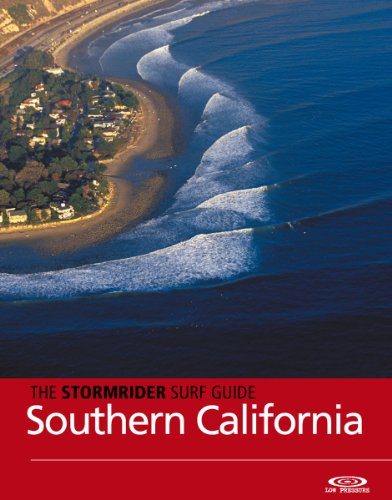 The Stormrider Surf Guide -  Southern California: Surfing in Santa Barbara, Ventura, Los Angeles, Orange and San Diego Counties (Stormrider Surfing Guides) (English Edition)