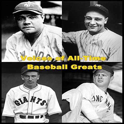 Voices of All-Time Baseball Greats  Audiolibri