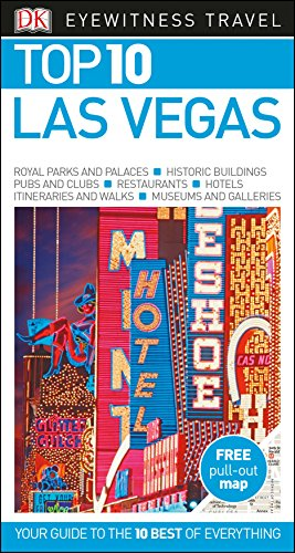 Las Vegas. Top 10. Eyewitness Travel Guide (DK Eyewitness Travel Guide) por Vv.Aa